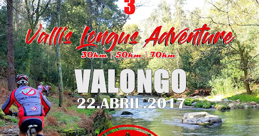 "GPS EPIC SERIES - ETAPA #3 - ""Vallis Longus Adventure"" - 22 Abril 2017"