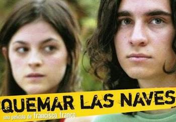 VER ONLINE Y DESCARGAR: Quemar Las Naves - PELICULA - Mexico - 2007 en PeliculasyCortosGay.com
