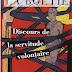 Etienne de LA BOETIE : Discours de la servitude volontaire