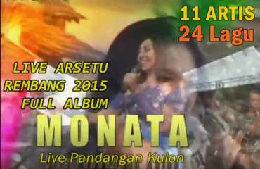 Monata Live Arsetu Pandangan Kulon Rembang 2015 Full Album