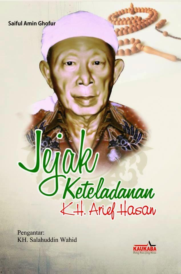 Jejak Keteladanan Kiai Arief Hasan