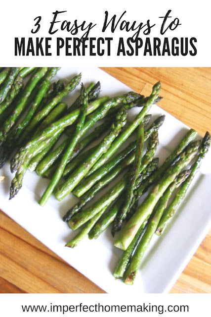 3 simple recipes for perfect asparagus every time.