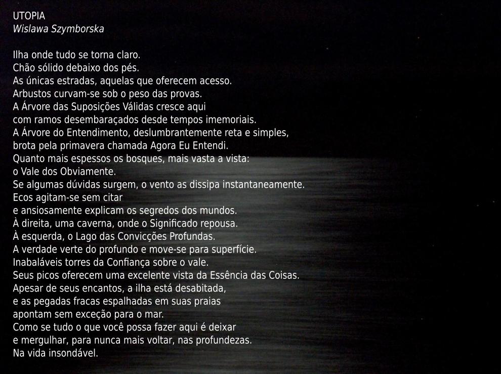 Imagem com o poema Utopia, de Wislawa Szymborska