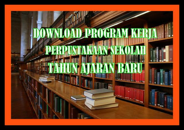Download Program Kerja Perpustakaan Sekolah Lengkap Tahun Ajaran Baru