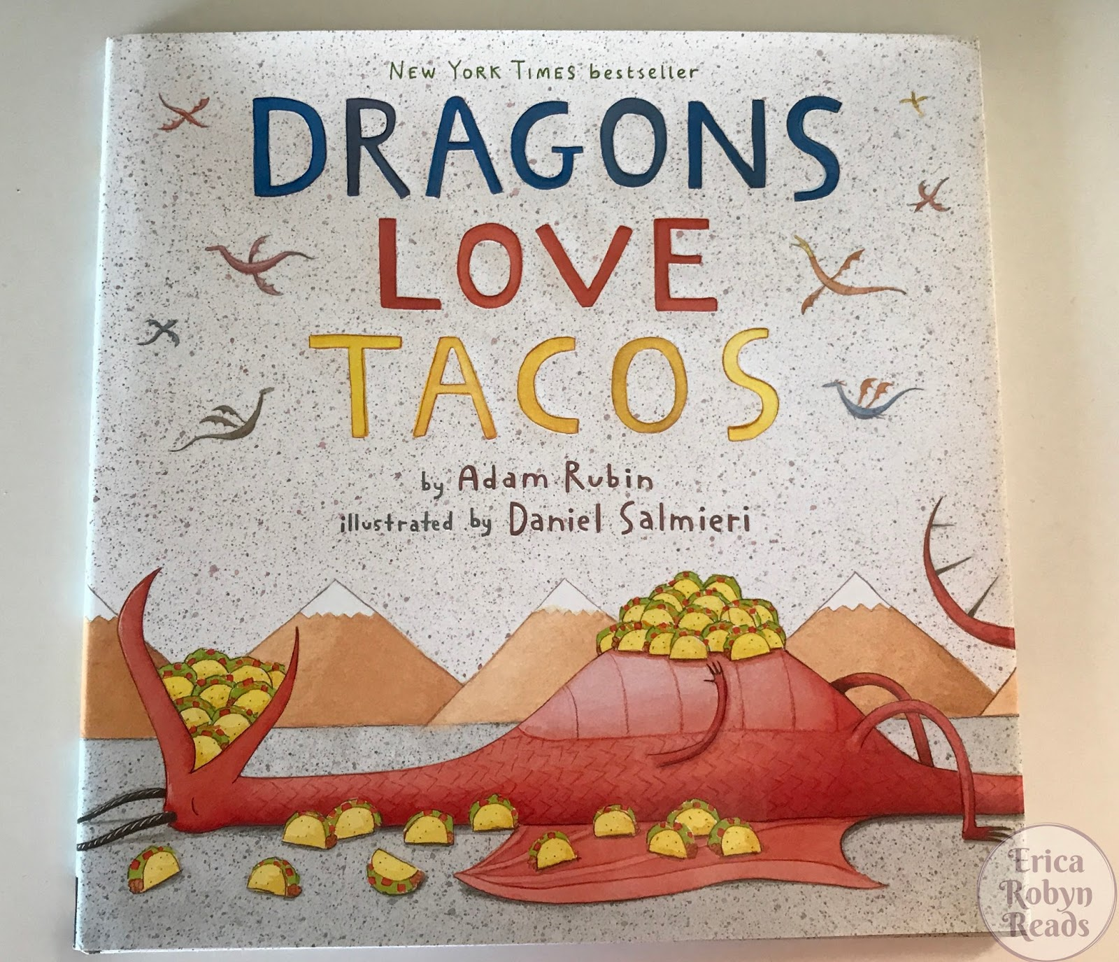 Dragons Love Tacos by Adam Rubin & Daniel Salmieri book cover image
