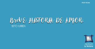 BREVE HISTORIA DE AMOR La ventana