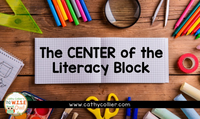 The CENTER of the literacy block should be Centers! The key is consistency, routine, and respect!