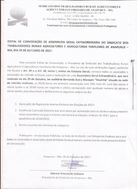 ANAPURUS: EDITAL DE CONVOCAÇÃO DE ASSEMBLÉIA GERAL EXTRAORDINÁRIA DO SINDICATO DOS TRABALHADORES RURAIS AGRICULTORES E AGRICULTORAS FAMILIARES DE ANAPURUS - MA, DIA 29 DE OUTUBRO DE 2017