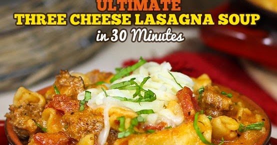 Ultimate Three-Cheese Lasagna Soup in Just 30 Minutes