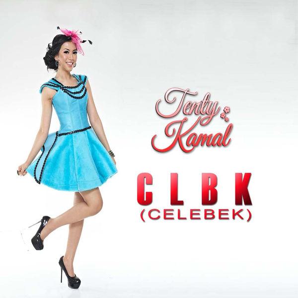Lirik Lagu Tenty Kamal - CLBK (Celebek)