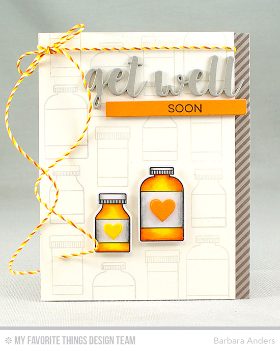 Handmade card from Barbara Anders featuring Essential Sentiments stamp set, Feel Better stamp set and Die-namics, Well Wishes, Tag Builder Blueprints 6, and Blueprints 22 Die-namics #mftstamps