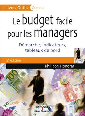 Télécharger Livre Gratuit Le budget facile pour les managers - Démarche indicateurs tableaux de bord pdf