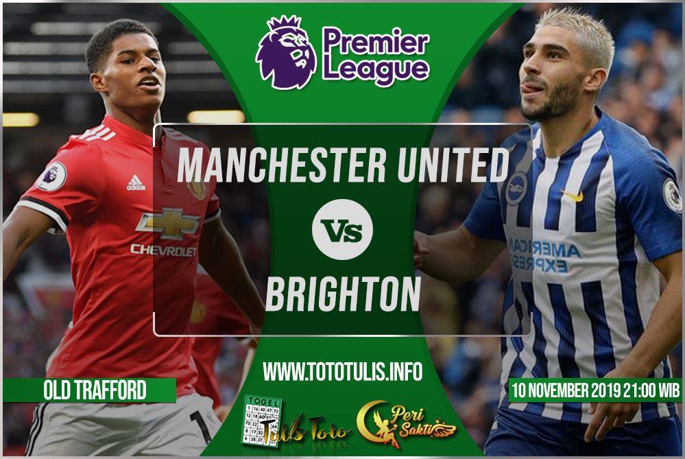 Prediksi Manchester United vs Brighton 10 November 2019