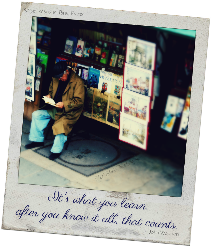 It's what you learn, after you know it all, that counts. (Street scene in Paris, France.)