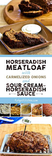 Horseradish Meatloaf with Caramelized Onions and Sour Cream-Horseradish Sauce  found on KalynsKitchen.com.