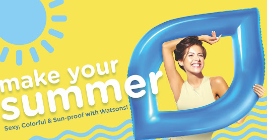 Make Your Summer Sexy, Colorful, and Sun-proof with Watsons!