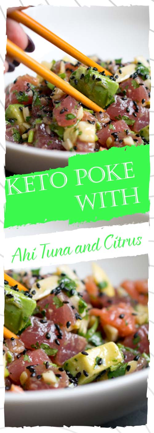 Keto Poke with Ahi Tuna and Citrus Recipe