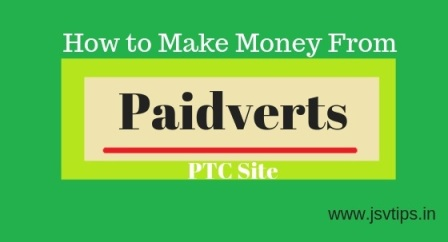 How to Make Money from Paidverts PTC Site Hindi me