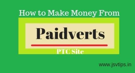 How to Earn Money from Paidverts PTC site हिंदी में पूरी जानकारी