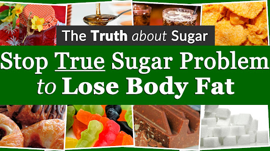 Stop True Sugar Problem to Lose Body Fat