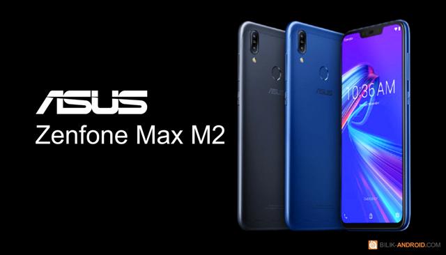 zenfone-max-m2, spesifikasi-dan-harga-zenfone-max-m2