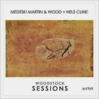 Medeski Martin & Wood w/ Nels Cline: Woodstock Sessions  (Vol. 2)