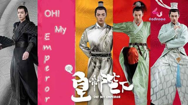 Drama Cina Oh! My Emperor