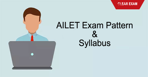 AILET Exam Pattern and Syllabus