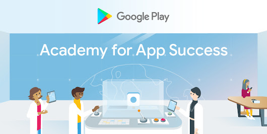Free training for Android developers - learn how to succeed on Google Play