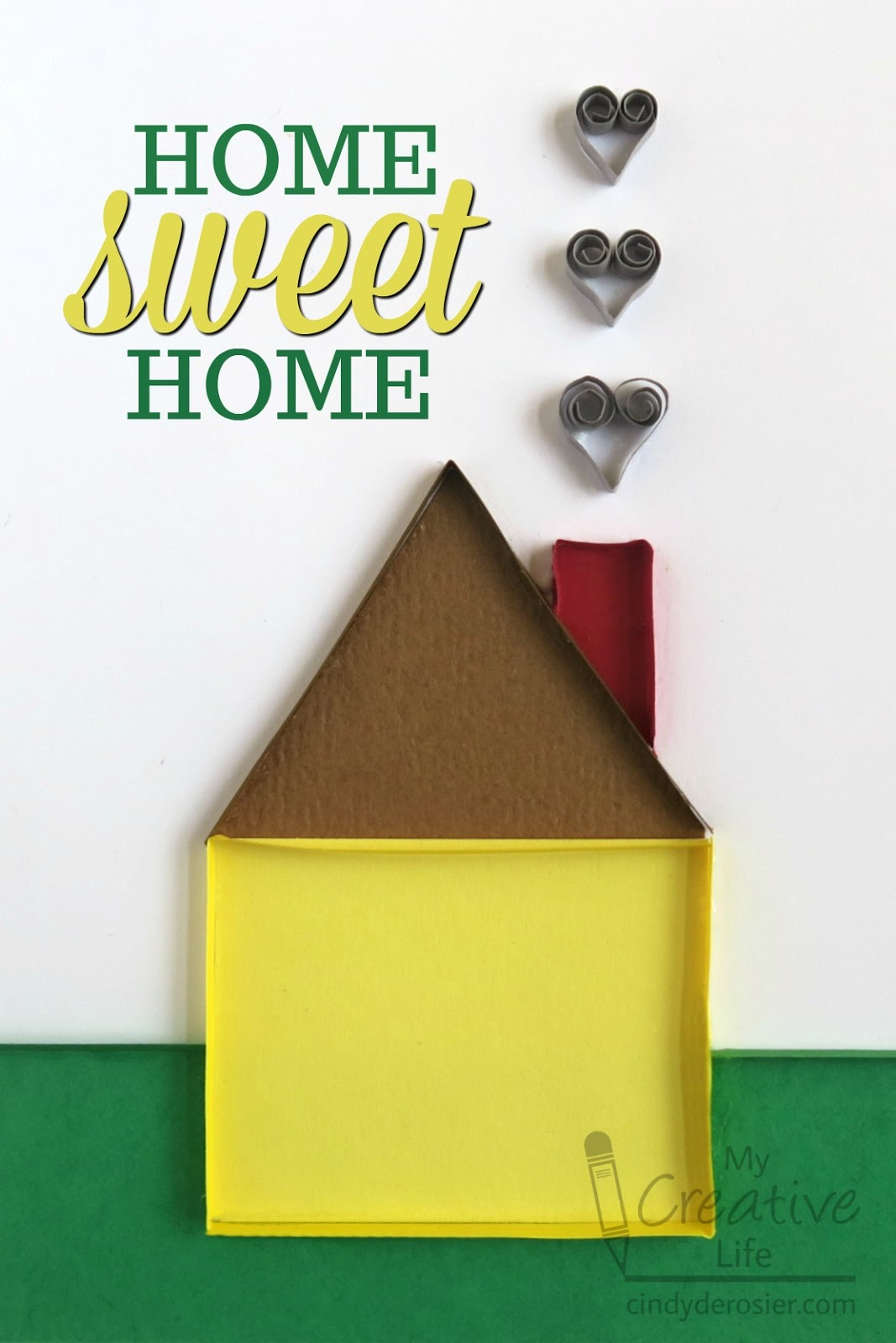 When you think of upscale interior design, chances are oklahoma city isn't the first place that comes to mind. Cindy Derosier My Creative Life Quilled Card Home Sweet Home