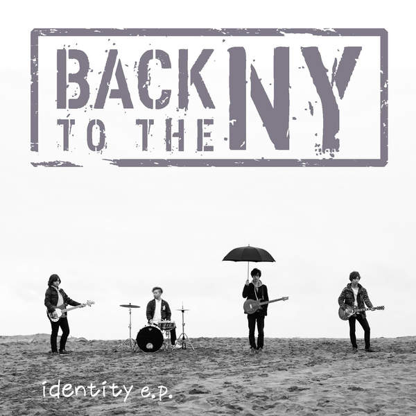 [Single] BACK TO THE NY – identity e.p. (2016.02.29/MP3/RAR)