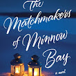 #BookReview The Matchmakers of Minnow Bay by Kelly Harms