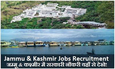Jammu & Kashmir Jobs, Latest Jammu & Kashmir Government Vacancies