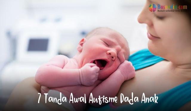 7 Tanda Awal Autisme Pada Anak