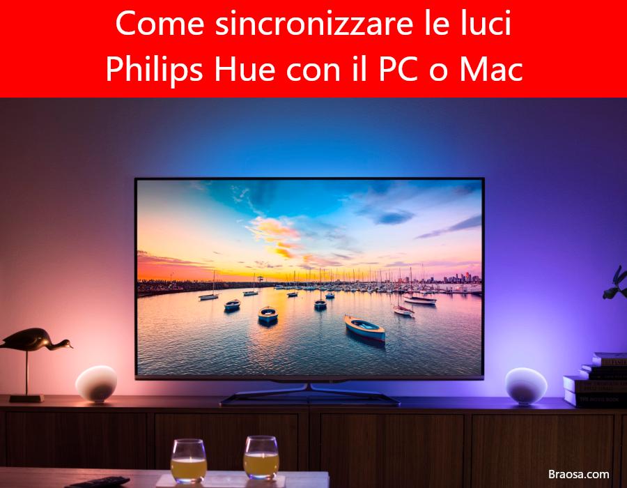 Come sincronizzare le lampadine Philips Hue con il PC o Mac