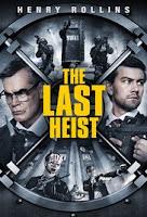 The Last Heist (2016) Poster