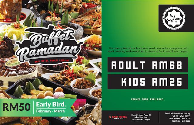 Buffet Ramadhan @ Sani Hotel KL | Malaysian Foodie
