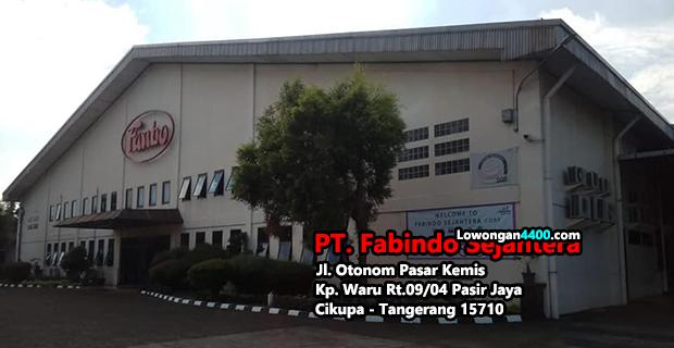Lowongan Kerja PT. Fabindo Sejahtera Tangerang Banten