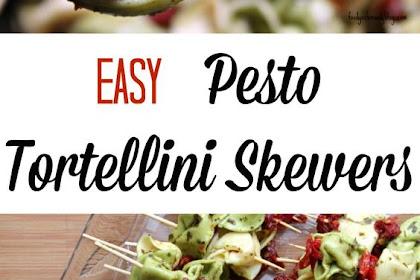 Eásy Pesto Tortellini Skewer