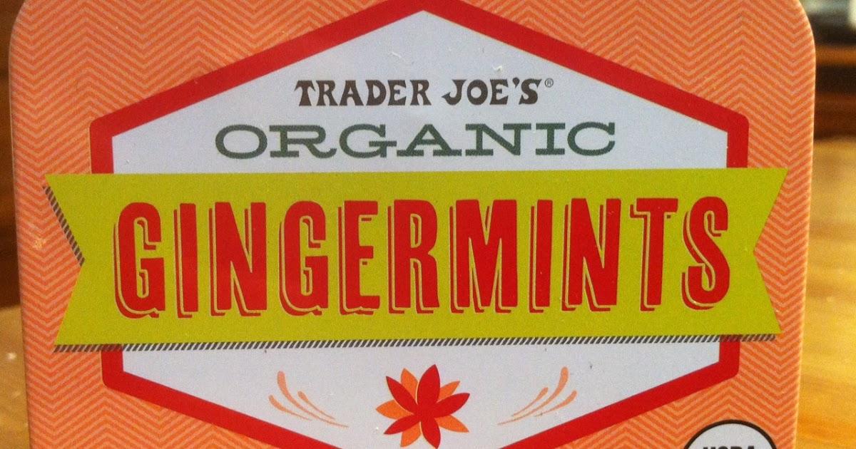 What S Good At Trader Joe S Trader Joe S Organic Gingermints