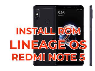 install rom lineage os di redmi note 5