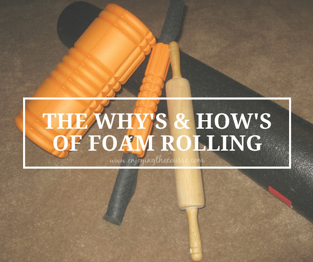 The Why's & How's of Foam Rolling