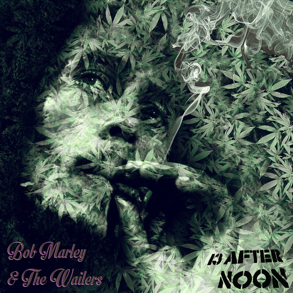 BOB MARLEY & THE WAILERS - 13 afternoon