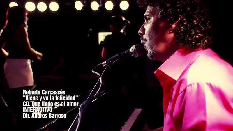 Roberto Carcassés - ¨Viene y va la felicidad¨ - Videoclip - Dirección: Andros Barroso. Portal Del Vídeo Clip Cubano