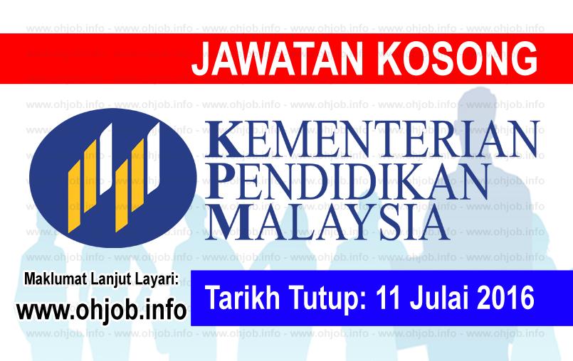 Jawatan Kerja Kosong Kementerian Pendidikan Malaysia (MOE) logo www.ohjob.info julai 2016