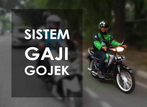 Sistem Gaji Gojek dan Sistem Pembayarannya