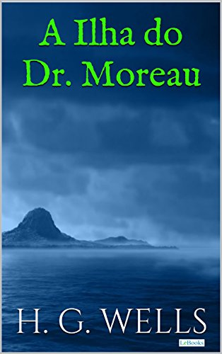 A Ilha do Dr. Moreau - H. G. Wells