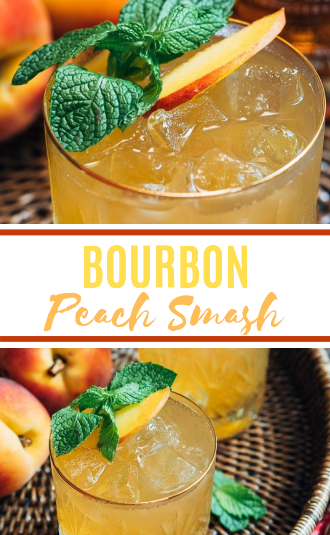 Bourbon Peach Smash #drink #cocktail