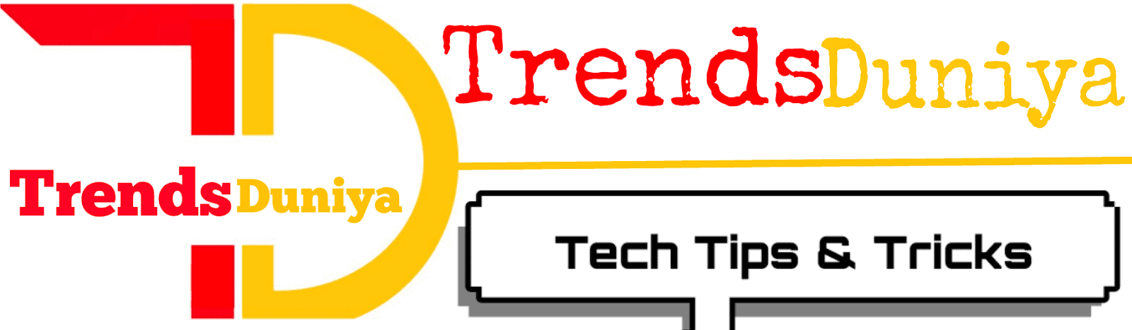 Trendsduniya » Tech Tips & Tricks Hindi Me!!