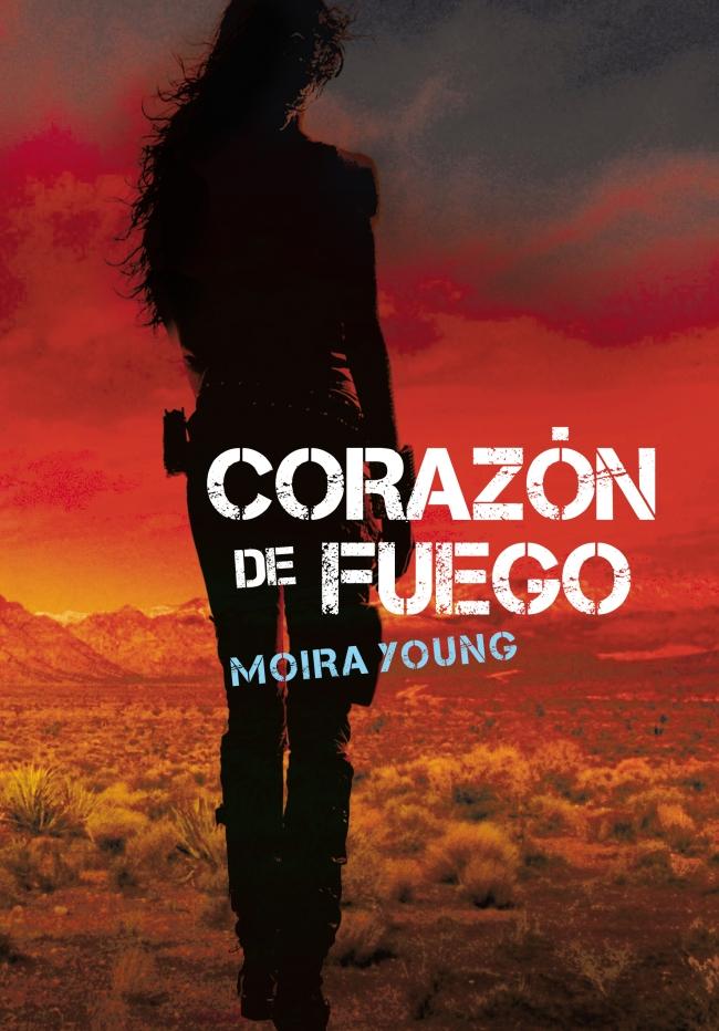 Corazón de Fuego, Moira Young
